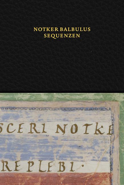 Notker Balbulus: Sequenzen. Ausgabe für die Praxis