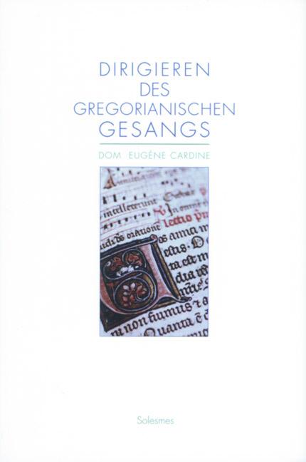 Dirigieren des gregorianischen Chorals