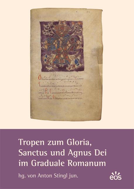 Tropen zum Gloria, Sanctus und Agnus Dei im Graduale Romanum